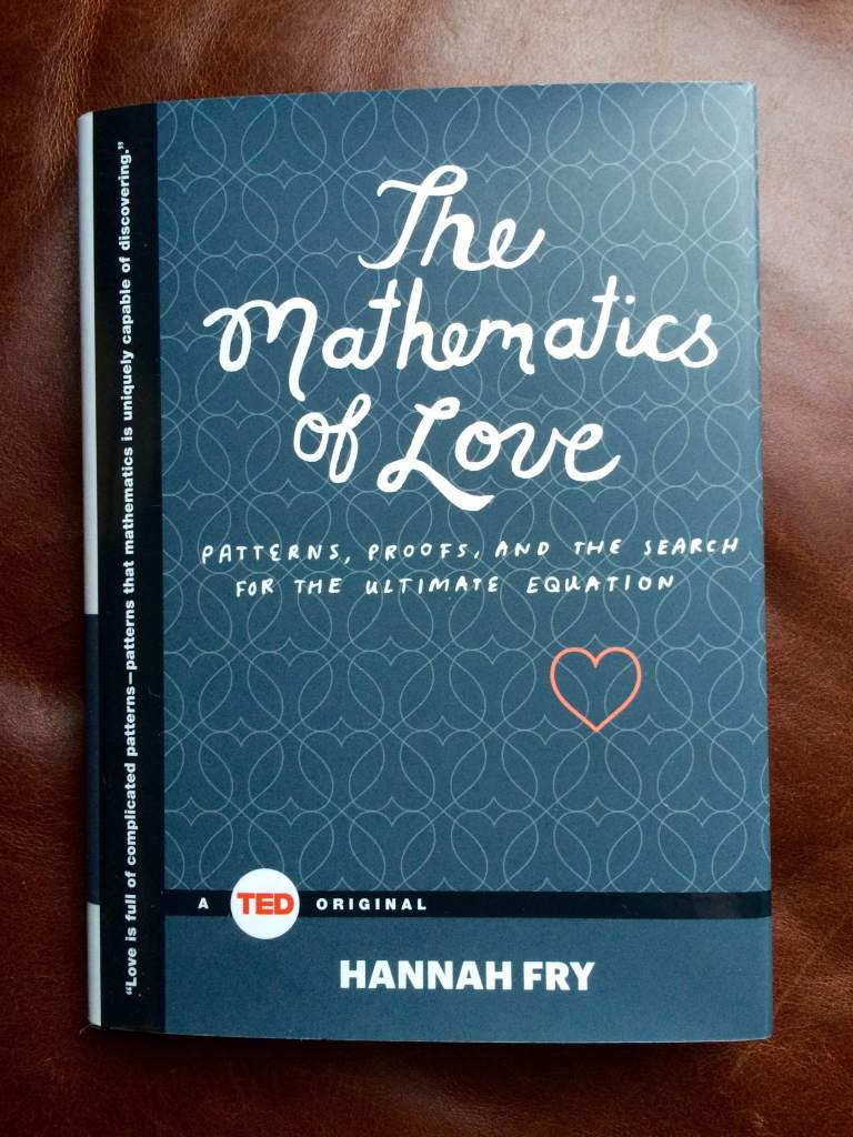 I love mathematics, so this book seemed like an obvious choice.